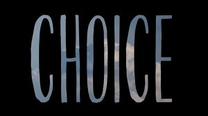Choice.  A Video About Travel, Love, and Friendship