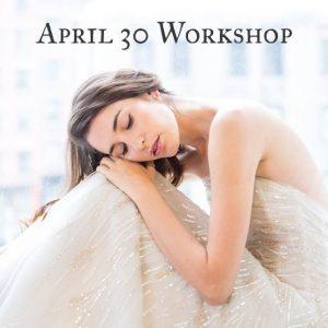 My Next Los Angeles Bridal Workshop – April 30th